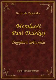 Read more about the article Narodowe Czytanie Moralności Pani Dulskiej
